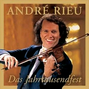 André Rieu - das Jahrtausendfest CD